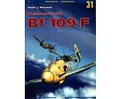 Szczegóły książki MESSERSCHMITT BF 109 F - TOM 1
