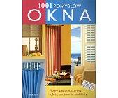 Szczegóły książki 1001 POMYSŁÓW - OKNA