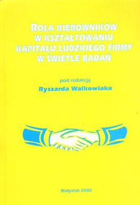 ROLA KIEROWNIKÓW W KSZTAŁTOWANIU KAPITAŁU LUDZKIEGO FIRMY...