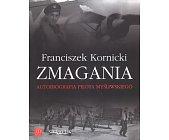 Szczegóły książki ZMAGANIA. AUTOBIOGRAFIA PILOTA MYŚLIWSKIEGO