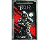 Szczegóły książki NOCARZ  (MISTRZOWIE POLSKIEJ FANTASTYKI - 39)