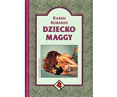 Szczegóły książki DZIECKO MAGGY