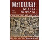 Szczegóły książki ILUSTROWANY SŁOWNIK MITOLOGII GRECKIEJ I RZYMSKIEJ