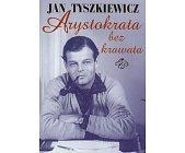 Szczegóły książki ARYSTOKRATA BEZ KRAWATA
