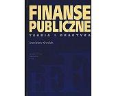 Szczegóły książki FINANSE PUBLICZNE - TEORIA I PRAKTYKA