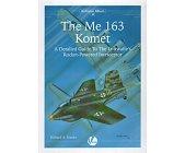 Szczegóły książki THE ME 163 KOMET (AIRFRAME ALBUM 10)