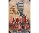Szczegóły książki LEGENDA LEGIONÓW