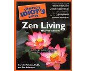 Szczegóły książki THE COMPLETE IDIOT'S GUIDE TO ZEN LIVING