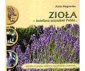 Szczegóły książki ZIOŁA - ŚWIETLANA PRZYSZŁOŚĆ POLSKI...
