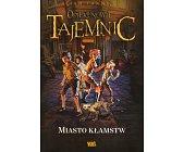 Szczegóły książki OPIEKUNOWIE TAJEMNIC - TOM 2 - MIASTO KŁAMSTW