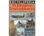 Szczegóły książki ENCYKLOPEDIA II WOJNY ŚWIATOWEJ
