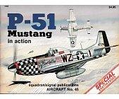Szczegóły książki P-51 MUSTANG IN ACTION AIRCRAFT SQUADRON
