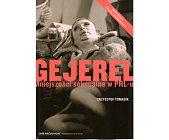Szczegóły książki GEJEREL. MNIEJSZOŚCI SEKSUALNE W PRL-U