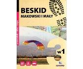 Szczegóły książki BESKID MAKOWSKI I MAŁY. 3W1