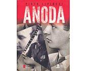 Szczegóły książki ANODA - KAMIEŃ NA SZAŃCU