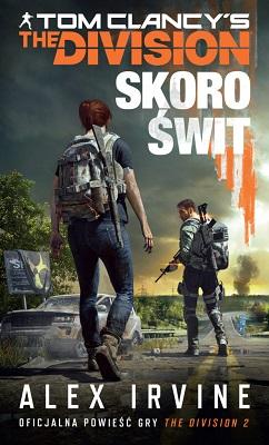 THE DIVISION: SKORO ŚWIT