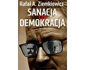 Szczegóły książki SANACJA CZY DEMOKRACJA