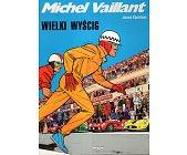 Szczegóły książki MICHEL VAILLANT - WIELKI WYŚCIG