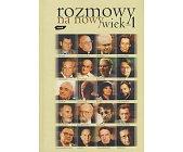 Szczegóły książki ROZMOWY NA NOWY WIEK - TOM 1