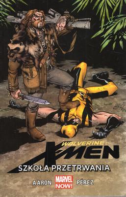 WOLVERINE I X-MEN: SZKOŁA PRZETRWANIA