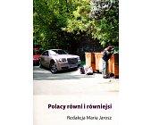 Szczegóły książki POLACY RÓWNI I RÓWNIEJSI