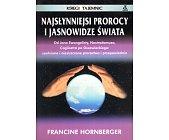 Szczegóły książki NAJSŁYNNIEJSI PROROCY I JASNOWIDZE ŚWIATA