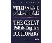 Szczegóły książki WIELKI SŁOWNIK POLSKO-ANGIELSKI Z SUPLEMENTEM (4 TOMY)