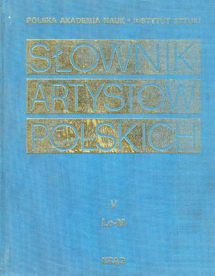 SŁOWNIK ARTYSTÓW POLSKICH - TOM 5
