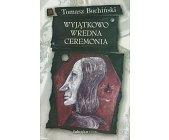 Szczegóły książki WYJĄTKOWO WREDNA CEREMONIA