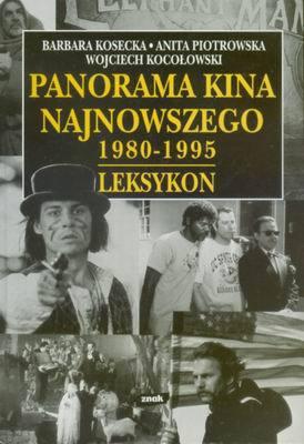 PANORAMA KINA NAJNOWSZEGO 1980 - 1995