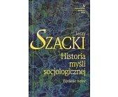 Szczegóły książki HISTORIA MYŚLI SOCJOLOGICZNEJ