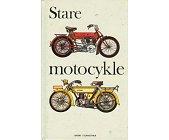Szczegóły książki STARE MOTOCYKLE