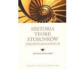 Szczegóły książki HISTORIA TEORII STOSUNKÓW MIĘDZYNARODOWYCH