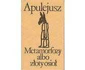 Szczegóły książki METAMORFOZY ALBO ZŁOTY OSIOŁ