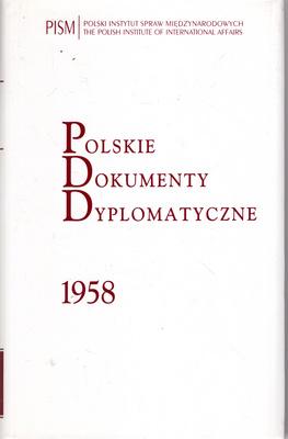 POLSKIE DOKUMENTY DYPLOMATYCZNE 1958