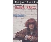 Szczegóły książki REPORTERKA - ROZMOWY Z HANNĄ KRALL