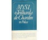Szczegóły książki MYŚL O. TEILHARDA DE CHARDIN W POLSCE