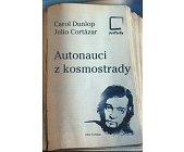 Szczegóły książki AUTONAUCI Z KOSMOSTRADY