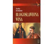 Szczegóły książki BŁOGOSŁAWIONA WINA