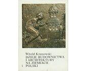 Szczegóły książki DZIEJE BUDOWNICTWA I ARCHITEKTURY NA ZIEMIACH POLSKI - 3 TOMY