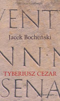 TYBERIUSZ CEZAR - TRYLOGIA RZYMSKA TOM 3