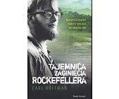Szczegóły książki TAJEMNICA ZAGINIĘCIA ROCKEFELLERA
