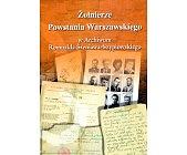 Szczegóły książki ŻOŁNIERZE POWSTANIA WARSZAWSKIEGO W ARCHIWUM...