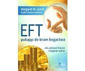 Szczegóły książki EFT - PUKAJĄC DO BRAM BOGACTWA