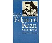 Szczegóły książki EDMUND KEAN - OGIEŃ Z NIEBIOS