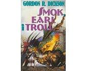 Szczegóły książki SMOK, EARL I TROLL