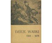 Szczegóły książki DZIEJE WARKI 1321 - 1971