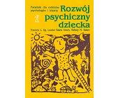 Szczegóły książki ROZWÓJ PSYCHICZNY DZIECKA