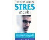Szczegóły książki STRES MĘSKI