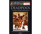 Szczegóły książki DEADPOOL - WOJNA WADE'A WILSONA (MARVEL 86)